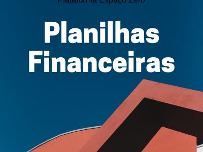 PLANILHAS FINANCEIRAS