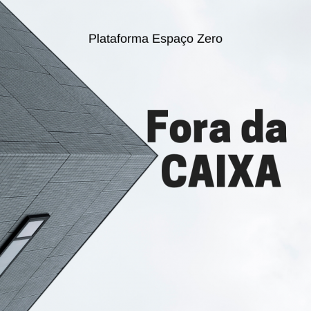 FORA DA CAIXA