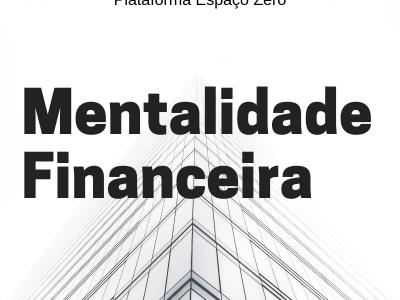 MENTALIDADE DE INVESTIDOR